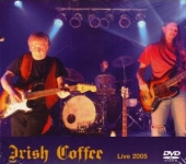 Irish Coffee - Live At Rockpalast 2005